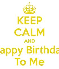 Happy Birthday and stay calm